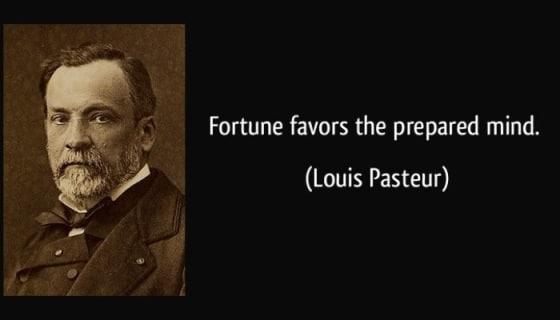 FortuneFavorsThePreparedMind(Pasteur)560x320